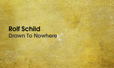 Drawn To Nowhere - Rolf Schild